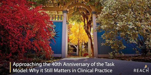 The Task Model: Why it Still Matters in Clinical Practice