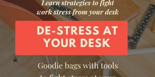 De- Stress at your Desk for Success by Dr. Julio C Caba