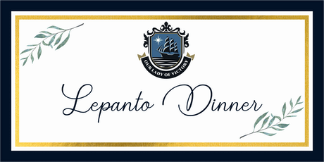 Our Lady of Victory Lepanto Dinner tickets