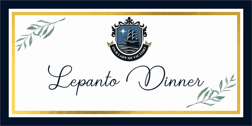 Our Lady of Victory Lepanto Dinner