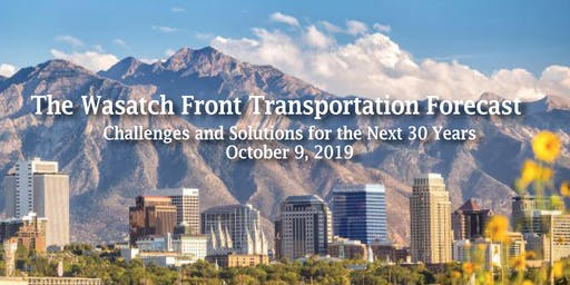 The Wasatch Front Transportation Forecast