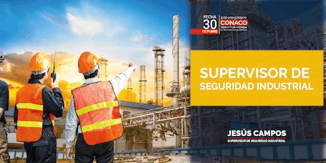 Supervisor de Seguridad Industrial boletos