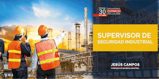 Supervisor de Seguridad Industrial