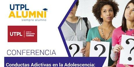 Conferencia: Conductas Adictivas en la Adolescencia entradas