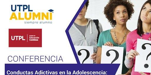 Conferencia: Conductas Adictivas en la Adolescencia