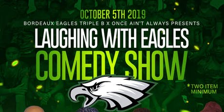 Laughing with the Eagles Comedy Show tickets