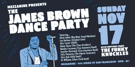 THE JAMES BROWN DANCE PARTY at MEZZANINE tickets