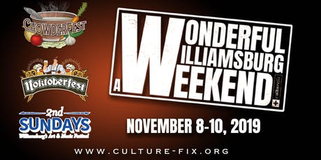A Wonderful Williamsburg Weekend - Chowderfest - Noktoberfest - Second Sunday's tickets