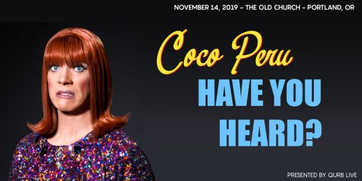 "Miss Coco Peru in ""Have You Heard?"""