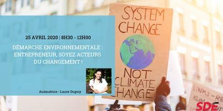 Démarche environnementale : entrepreneur, soyez acteurs du changement ! tickets