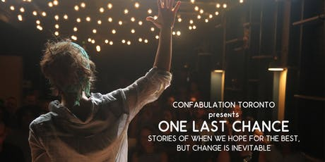 Confabulation Storytelling presents One Last Chance tickets