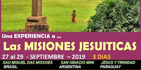 Una EXPERIENCIA a Las MISIONES JESUITICAS entradas