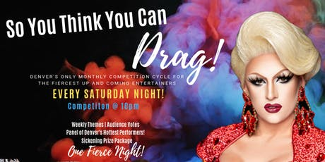 So You Think You Can Drag - Drag Competition tickets