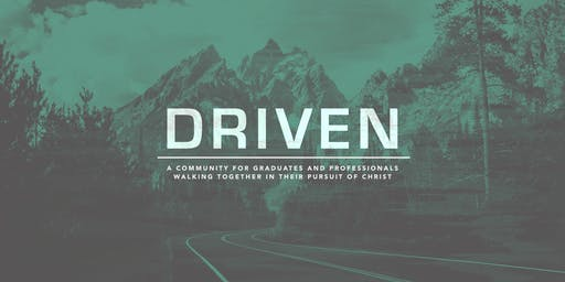 Driven: A Community for Graduates and Professionals