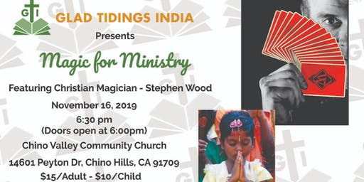 Glad Tidings India: Magic for Ministry