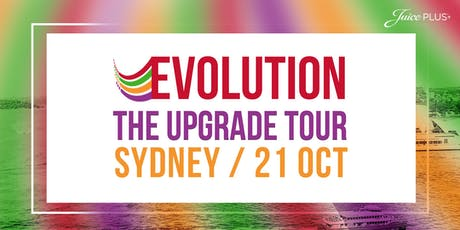 Juice Plus, SYDNEY - EVOLUTION The Upgrade Tour tickets