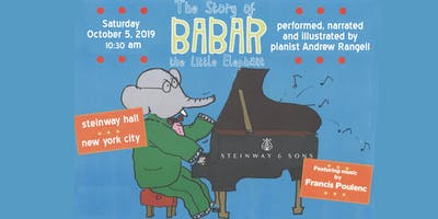 """The Story of Babar the Little Elephant"" with Steinway Artist Andrew Rangel"