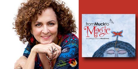 Wendi Knox - From Muck to Magic tickets