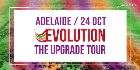 Juice Plus, ADELAIDE - EVOLUTION The Upgrade Tour tickets