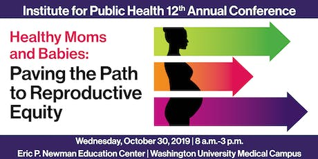Healthy Moms and Babies: Paving the Path to Reproductive Equity tickets