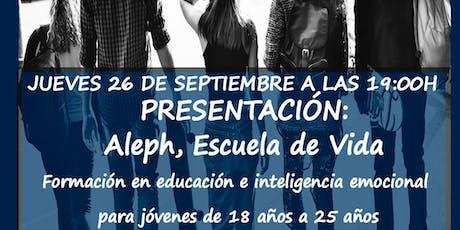 Conferencia Gratuita: Presentación Aleph, Escuela de vida y educación emoci entradas