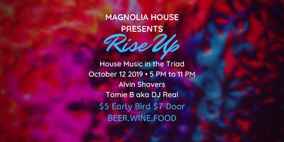 The Magnolia House Presents: Rise Up