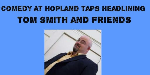 Tom Smith and Friends Headlines Hopland Taps.