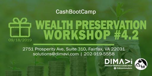 * WEALTH PRESERVATION WORKSHOP *