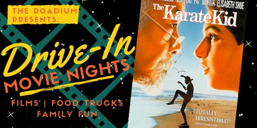The Karate Kid: Drive-in Movie Nights at The Roadium