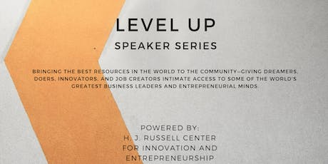 Level Up Speaker Series Powered By RCIE Feat. Tristan Walker, Founder,BEVEL tickets