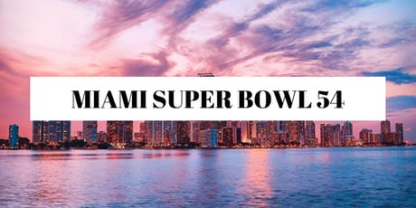 Miami Super Bowl 54 Experience tickets