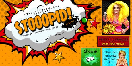 STOOOPID! - Drag Show tickets