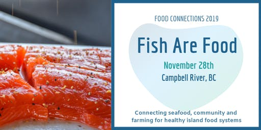 2019 Food Connections Conference: Fish Are Food