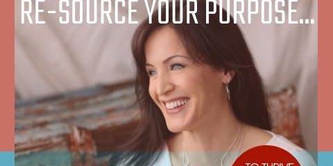 Re-Source Your Purpose + Wellness Sunday