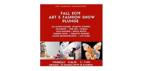 Fall 2019 Art & Fashion Show Plunge- Joy Fanatic Foundation tickets