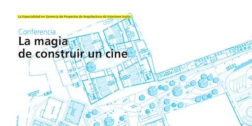 La magia de construir un cine