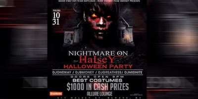 Nightmare on Halsey (Hallowen Party) $1K CASH PRIZE PARTY