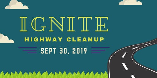 Ignite Highway Cleanup