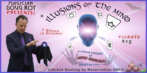 """Illusions Of The Mind"" - Mentalism/Magic show"