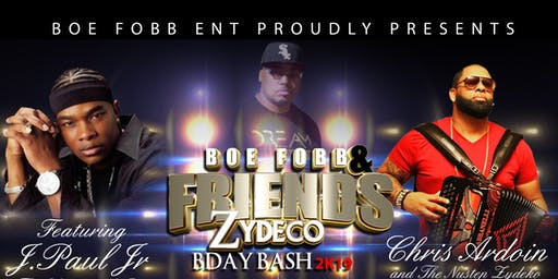 Boe Fobb and Friends Zydeco BDAY BASH 2K19