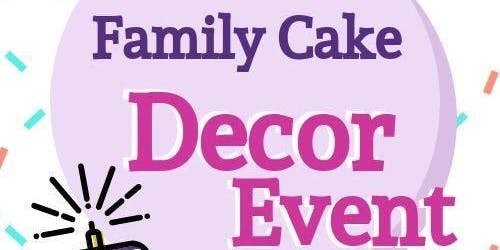 Family Cake Decorating Event
