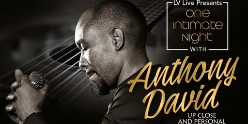 One Intimate Night With ANTHONY DAVID Live In Concert @ 172 Live Music