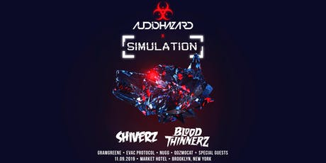 Audiohazard x Simulation w/ Shiverz, BloodThinnerz tickets