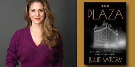 Julie Satow - The Plaza  tickets