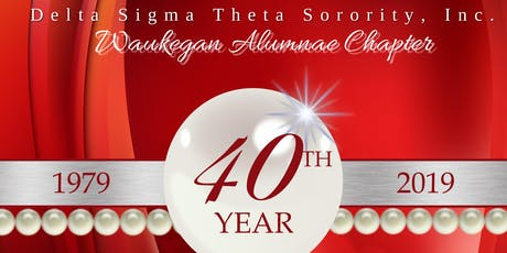 Waukegan Alumnae Chapter's 40th Anniversary Celebration tickets