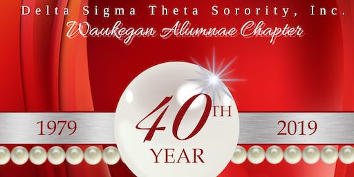 Waukegan Alumnae Chapter's 40th Anniversary Celebration