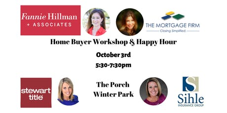 Home Buyer's Workshop and Happy Hour tickets