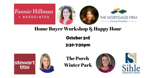 Home Buyer's Workshop and Happy Hour