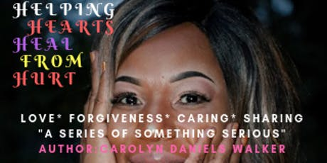 Helping Hearts Heal from Hurt Empowerment Event tickets
