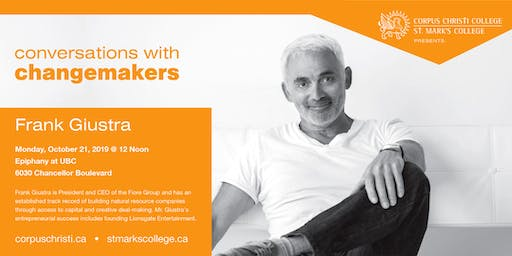 Conversations with Changemakers presents Frank Giustra